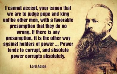 lord acton power corrupts