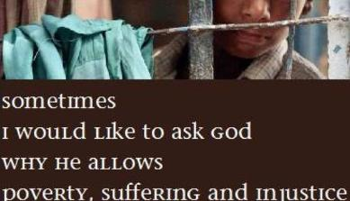 why does god allow poverty, suffering and injustice